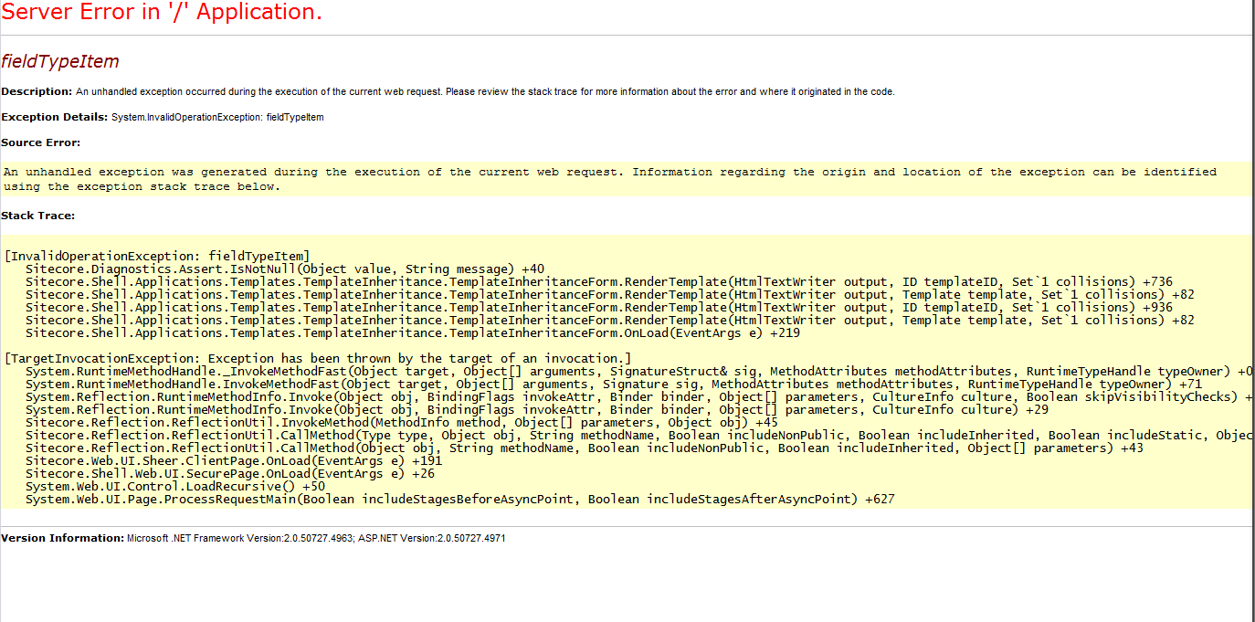 System.InvalidOperationException: fieldTypeItem Sitecore Error